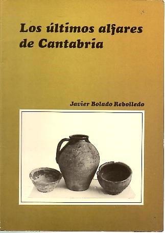 LOS ULTIMOS ALFARES DE CANTABRIA