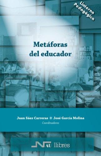 Metáforas del educador (Linterna Pedagógica)