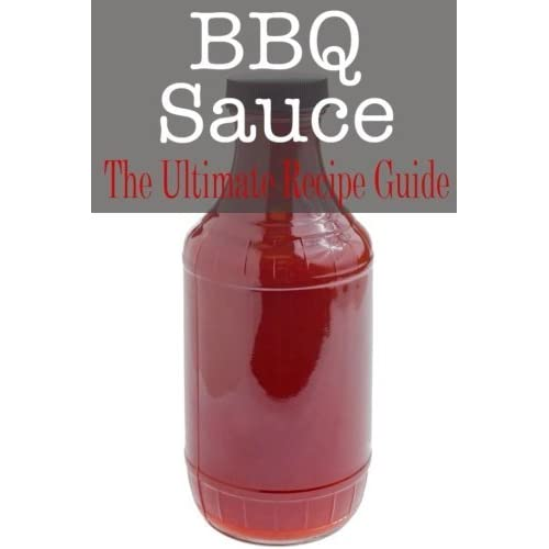 BBQ Sauce: The Ultimate Guide by Johanna Davidson (2014-12-27)