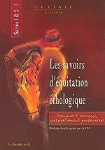Les savoirs d'équitation éthologique - Savoir 1 & 2, tome 1 de Yolaine de LA BIGNE