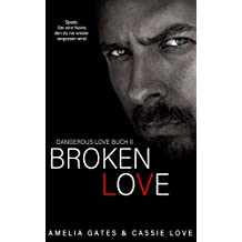 Broken Love (Dangerous Love)