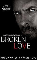 Broken Love (Dangerous Love)
