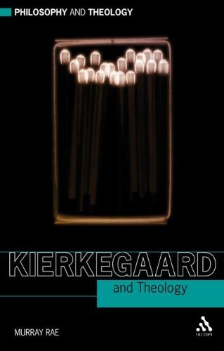 Kierkegaard and Theology (Philosophy and Theology) by Murray Pae (2010-06-10)