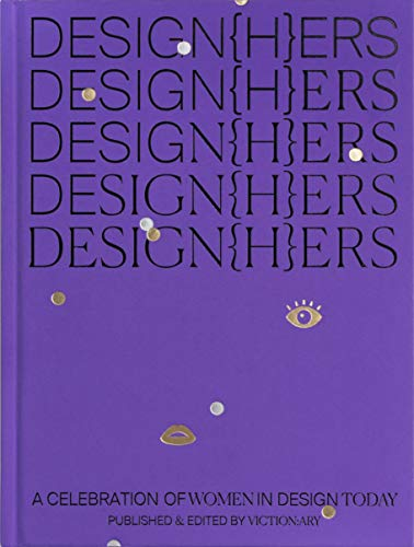 e1297b45db464 Design(H)Ers  a Celebration of Women in Design Today  Anglais