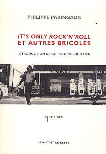 it-39-s-only-rock-39-n-39-roll-et-autres-bricoles