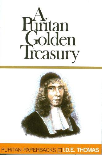 A Puritan Golden Treasury (Puritan Paperbacks)