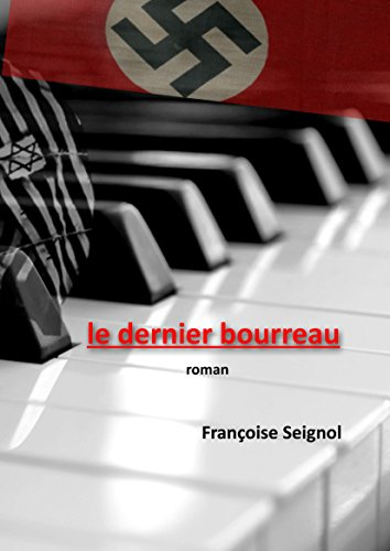 Le dernier bourreau de Françoise Seignol