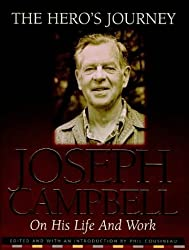 The Hero's Journey: Joseph Campbell on His Life and Work by Joseph Campbell (1999-10-04)
