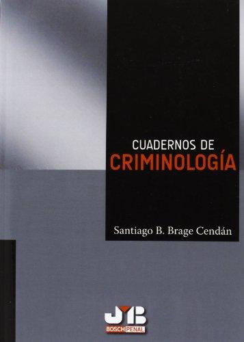 Cuadernos de Criminología. por Santiago B. Brage Cendán