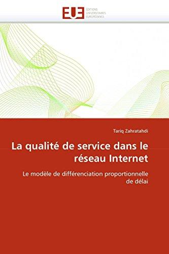 La qualité de service dans le réseau internet par Tariq Zahratahdi