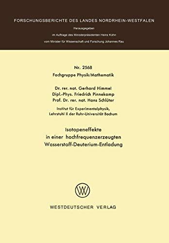 Isotopeneffekte in einer hochfrequenzerzeugten Wasserstoff-Deuterium-Entladung (Forschungsberichte des Landes Nordrhein-Westfalen, Band 2568)