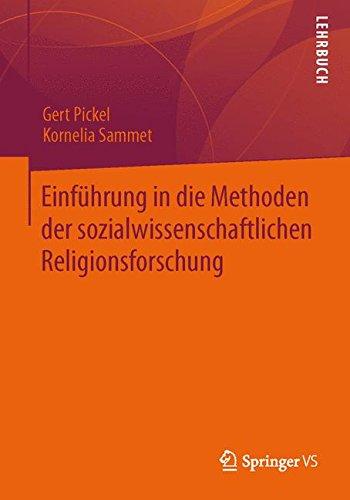 Einführung in die Methoden der sozialwissenschaftlichen Religionsforschung