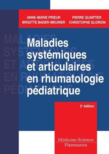 Maladies systémiques et articulaires en rhumatologie pédiatrique par