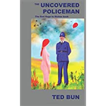 The Uncovered Policeman: Volume 1 (Rags to Riches)