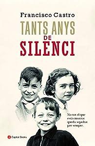 Tants anys de silenci: 18 par  Francisco Castro Veloso