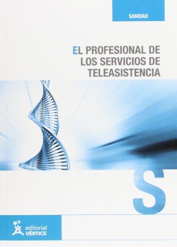 El profesional de los servicios de teleasistencia