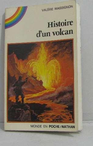 Histoire d'un volcan