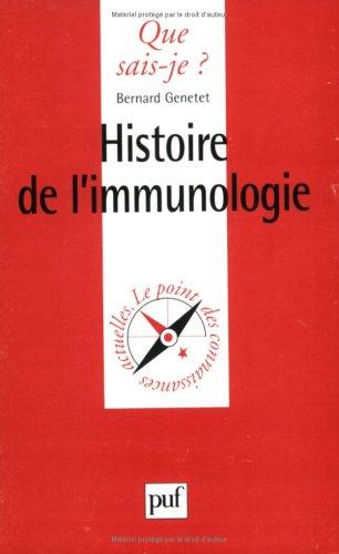 Histoire de l'immunologie par Bernard Genetet