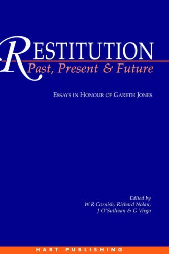 [(Restitution, Past, Present and Future: Essays in Honour of Gareth Jones)] [ Edited by William Cornish, Edited by Richard Nolan, Edited by Janet O'Sullivan, Edited by Graham Virgo ] [July, 1998]