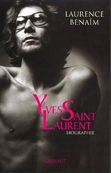Yves Saint-Laurent (nouvelle édition) (Documents Français) par [Benaïm, Laurence]