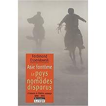 Asie fantôme : Le pays des nomades disparus - A travers la Sibérie sauvage 1898-1905 (grands caractères)