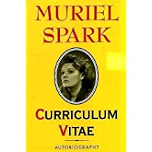 Curriculum Vitae: Autobiography (Biography & Memoirs) First edition by Spark, Muriel (1992) Hardcover