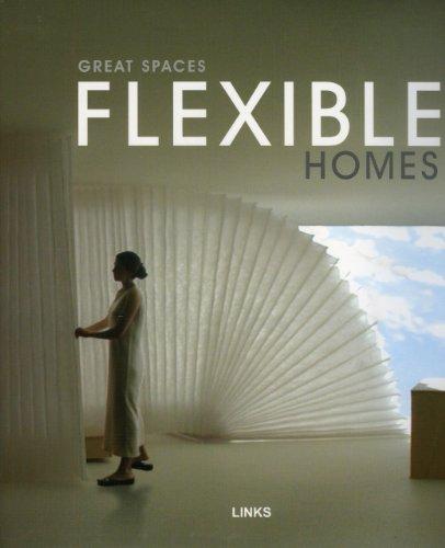 Great Spaces: Flexible Homes par ARIAN MOSTAEDI
