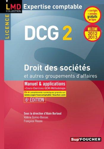 DCG 2 Droit des sociétés et autres groupements des affaires 6e édition Millésime 2012-2013