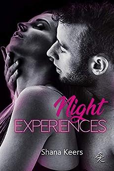 NIGHT EXPERIENCES par [Keers, Shana]