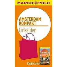 MARCO POLO kompakt Reiseführer Amsterdam - Einkaufen (MARCO POLO Reiseführer E-Book)