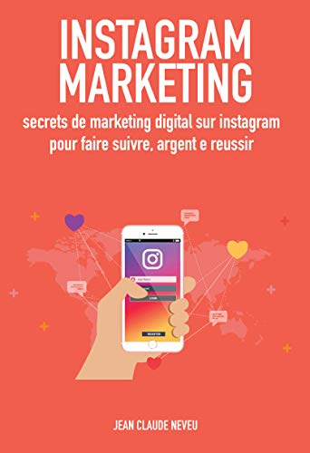 Couverture du livre Instagram Marketing: secrets de marketing digital sur instagram pour faire suivre, argent e reussir