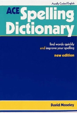 ACE Spelling Dictionary by David Moseley (1995-02-06)
