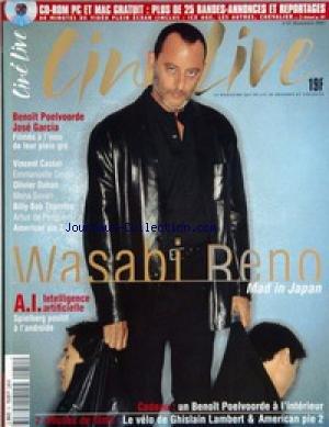 CINE LIVE [No 51] du 01/11/2001 - RENE - MAD IN JAPAN - A.I. INTELLIGENCE ARTIFICIELLE - SPIELBERG - BENOIT POELVOORDE ET JOSE GARCIA - V. CASSEL - E. DEVOS - O. DAHAN - MENA SUVARI - B. BOB THORNTON - A. DE PERIGUERN - AMERICAN PIE 2. par Collectif