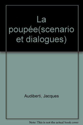 La Poupée : scénario et dialogues du film