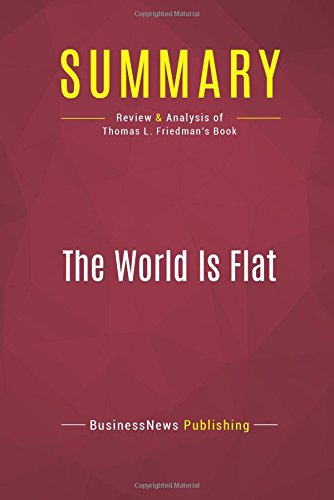 analytic paper two books world flat thomas friedman and ma The world is flat [thomas friedman] i order two or three books each week from amazon i came across this one after finding it on a ceo's favorite book list.