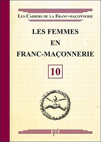 Les femmes en Franc-Maçonnerie - Livret 10