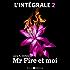 Mr Fire et moi l'intégrale 2