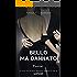 BELLO MA DANNATO - PASSIONE