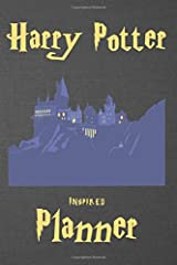 Harry Potter Inspired Planner: Magical and Illustrated Weekly Schedule with space for To Do, Charms, Lists, Notes, To Call & Spells (Unauthorized) Paperback