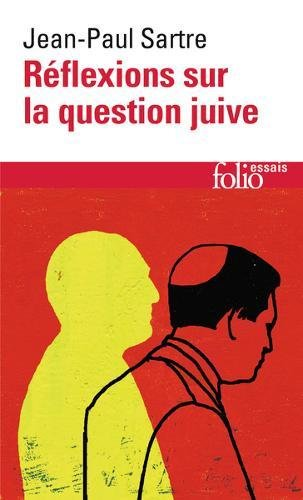 Réflexions sur la question juive par Jean-Paul Sartre