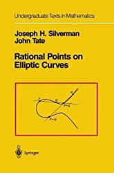 Rational Points on Elliptic Curves (Undergraduate Texts in Mathematics) Corrected by Silverman, Joseph H., Tate, John (1994) Hardcover