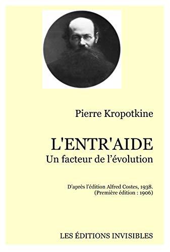 L'ENTR'AIDE: Un facteur de l'évolution (French Edition)