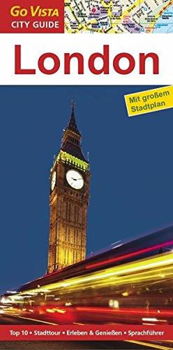 London: Reiseführer mit extra Stadtplan [Reihe Go Vista] (Go Vista City Guide)
