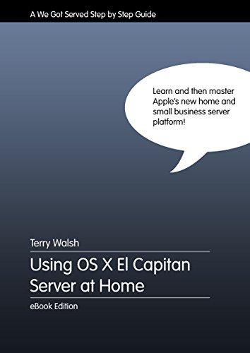 Using OS X El Capitan Server at Home (English Edition)