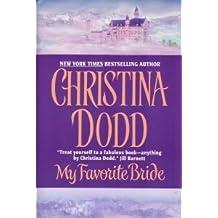 My Favorite Bride by Christina Dodd (2002-08-01)