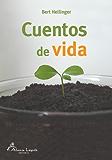 Cuentos de Vida (Spanish Edition)