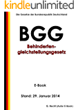 Gesetz zur Gleichstellung behinderter Menschen (Behindertengleichstellungsgesetz - BGG) - E-Book - Stand: 29. Januar 2014