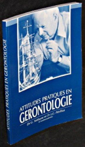 Attitudes pratiques en gérontologie