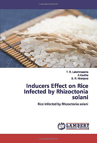 Inducers Effect on Rice Infected by Rhizoctonia solani: Rice Infected by Rhizoctonia solani