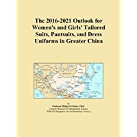 The 2016-2021 Outlook for Women's and Girls'